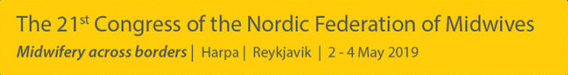 "21st Congress of the Nordic Federation of Midwives ""Midwifery across borders"""